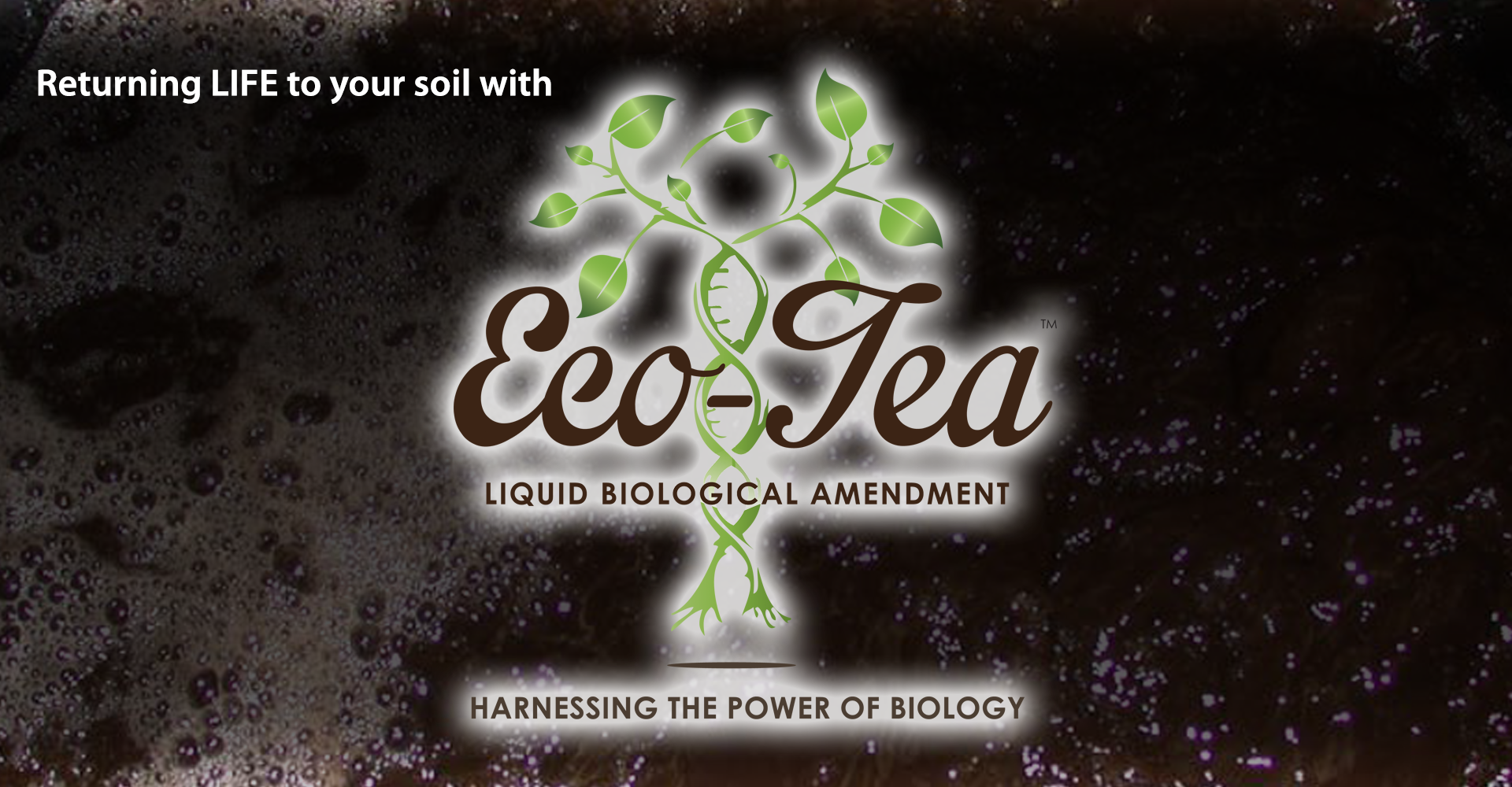 Eco-Tea - Returing Life To Your Soil